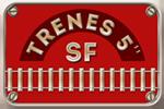 "trenes 5"" SF"